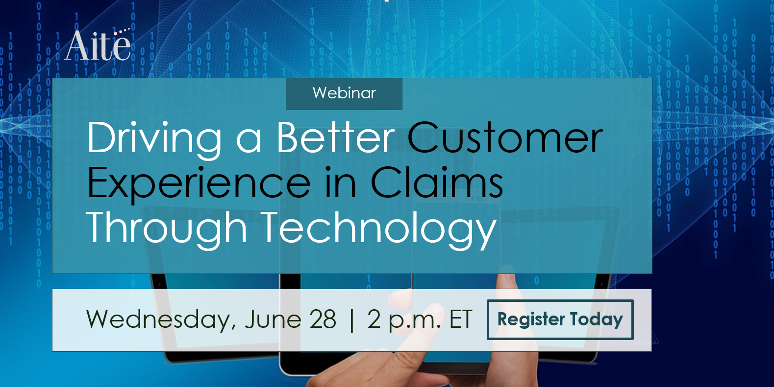 Driving A Better Customer Experience in Claims Through Technology Webinar