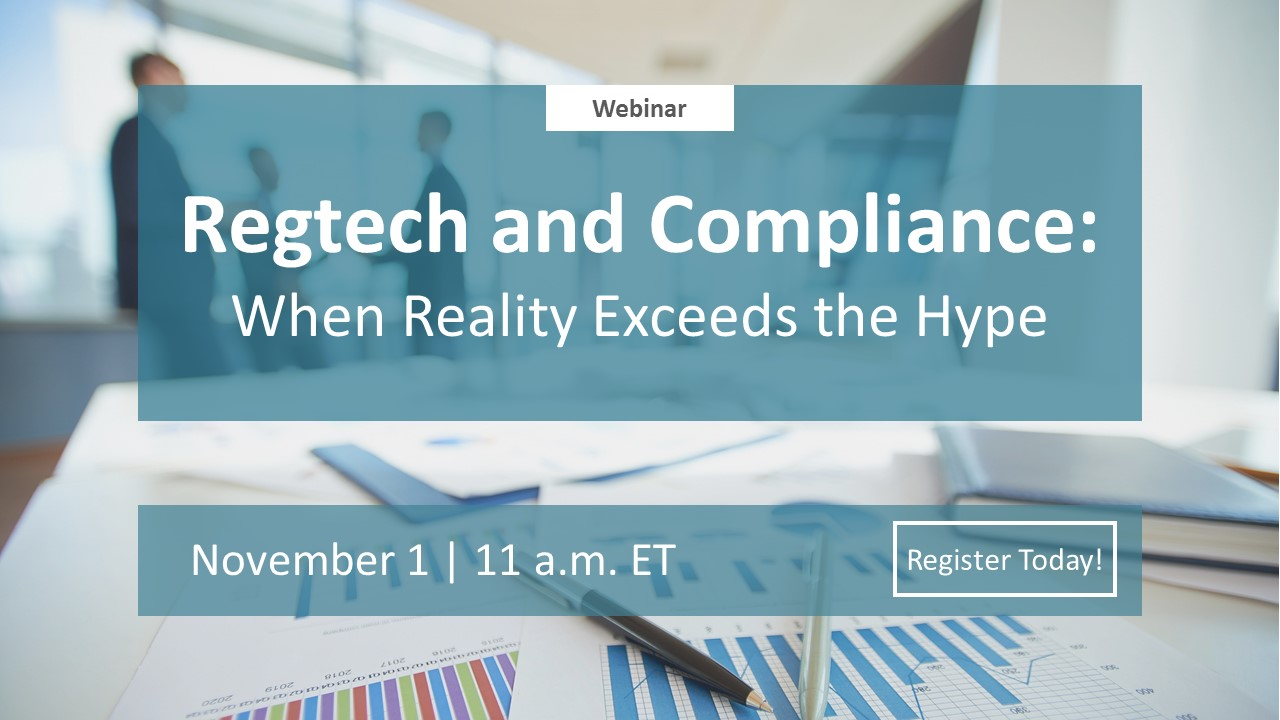 Regtech and Compliance: When Reality Exceeds the Hype - Danielle Tierney