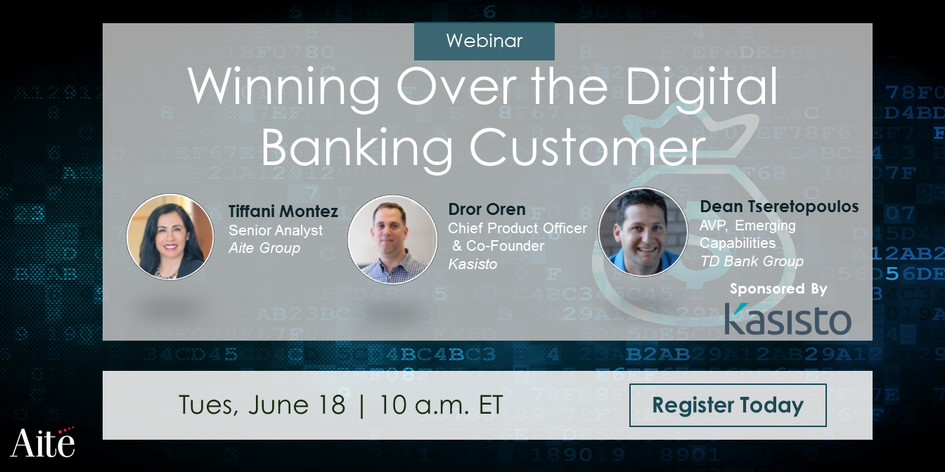 Winning Over the Digital Banking Customer | Aite Group